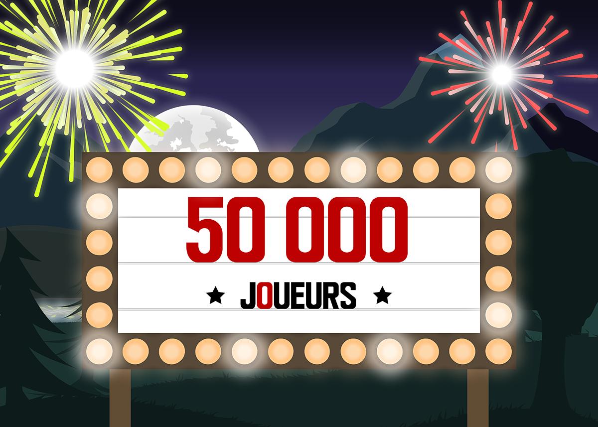 50.000 joueurs inscrits